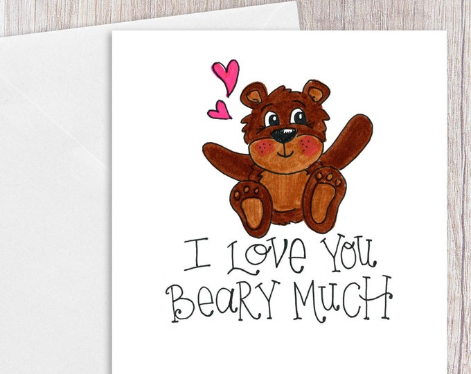 I Love you Beary Much | Greeting Card