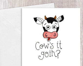 Cow's it Goin   Greeting Card