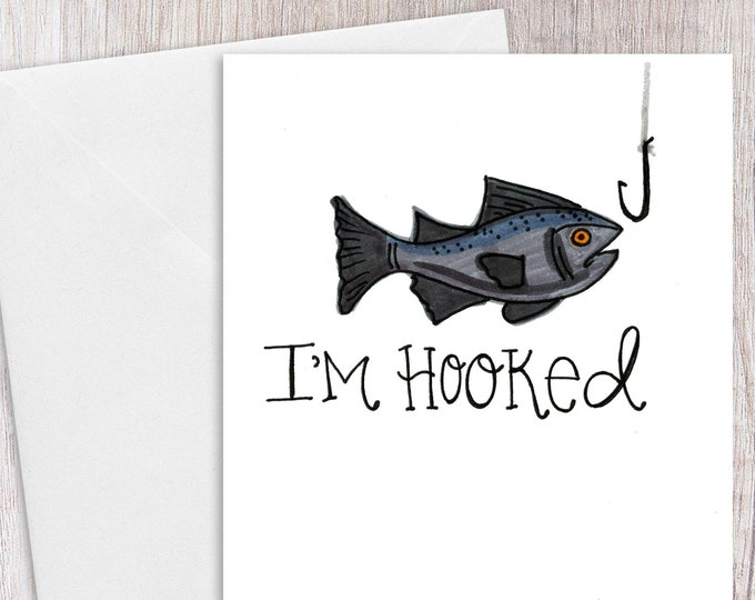 I'm Hooked | Greeting Card