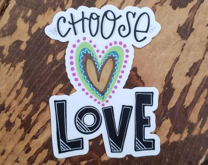 Choose Love | Vinyl Sticker
