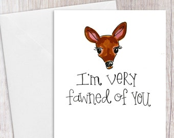 Very Fawned of You | Greeting Card
