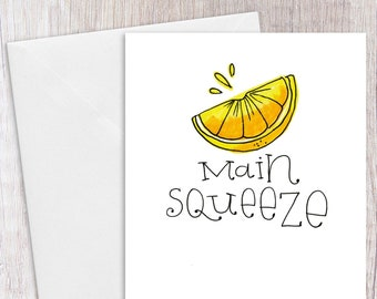 Main Squeeze | Greeting Card