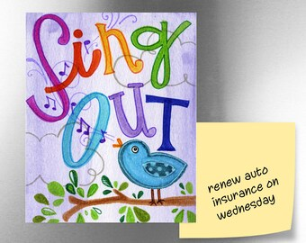 Sing Out | JUMBO magnet