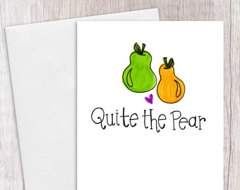 Quite the Pear   Greeting Card