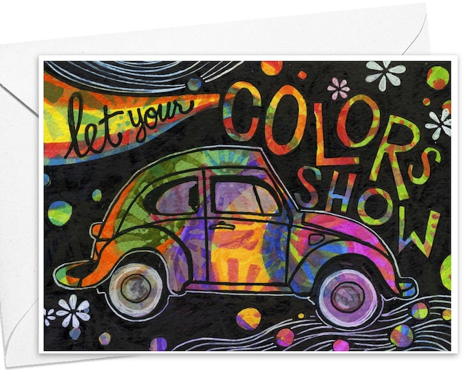 Let your Colors Show | Greeting Card