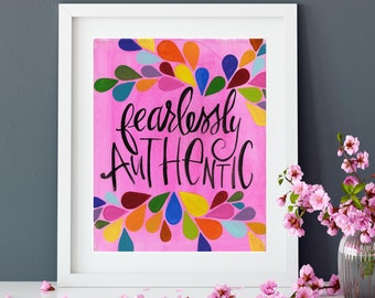 Fearlessly Authentic | Print