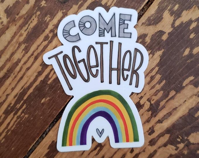 Come Together | Vinyl Sticker