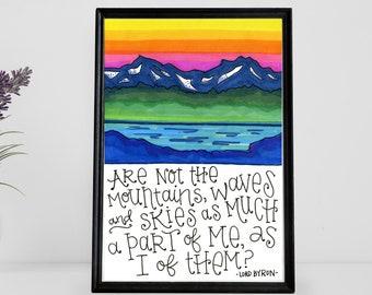 Rainbow Mountains | Quote Print