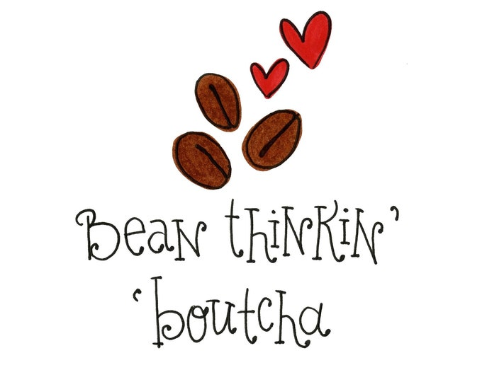 Valentines - Bean thinkin' Boutcha | 4 Pack