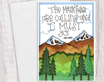 The Mountains are Calling | Greeting Card