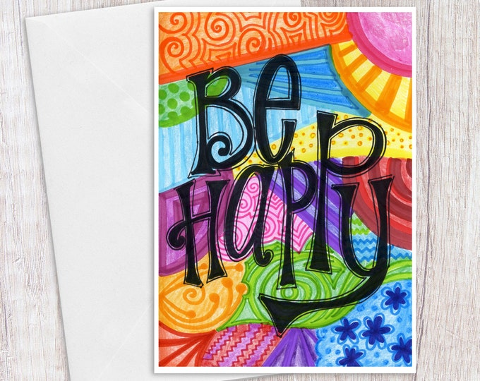 Be Happy | Greeting Card