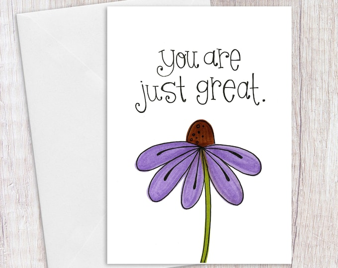 You are Just Great | Greeting Card