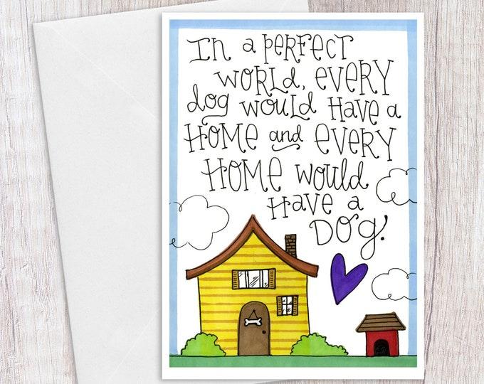 Perfect Dog World | Greeting Card