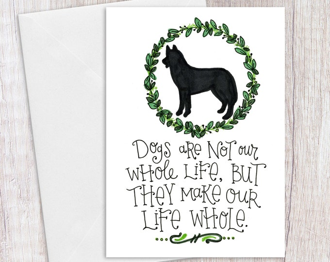 Dogs are Life | Greeting Card