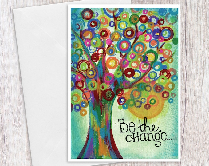 Be the Change on Teal | Greeting Card