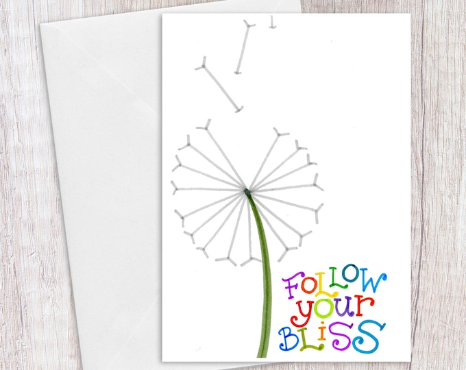 Follow your Bliss | Greeting Card