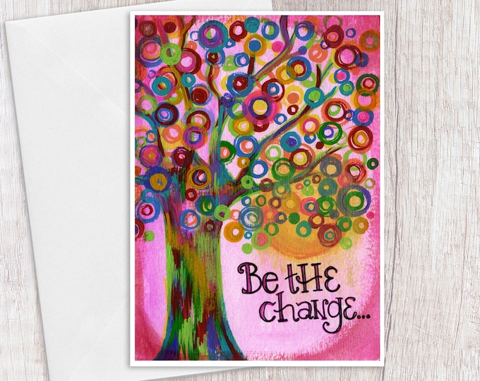 Be the Change on Pink | Greeting Card