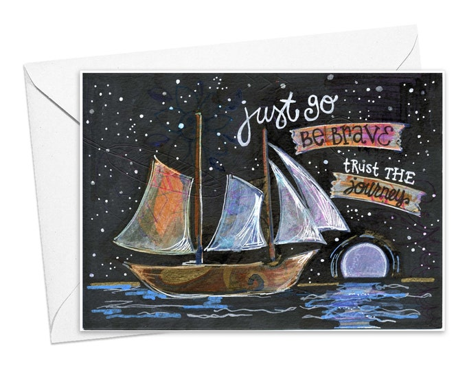 Just Go. Be Brave. | Greeting Card