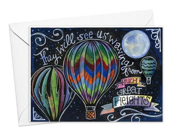 Such Great Heights | Greeting Card
