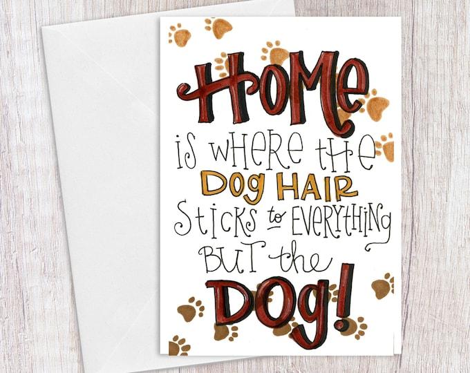 Dog Hair | Greeting Card