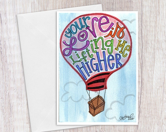 Your Love is Lifting me Higher | Greeting Card