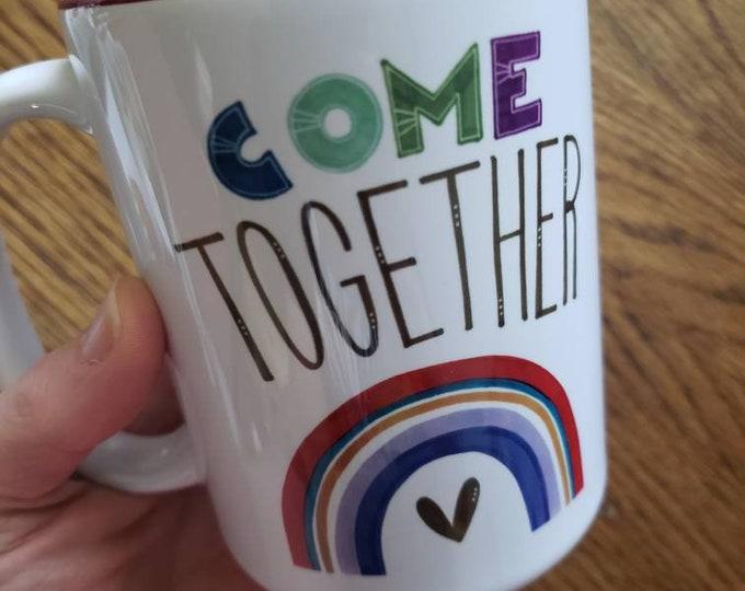 Come Together | Coffee Mug