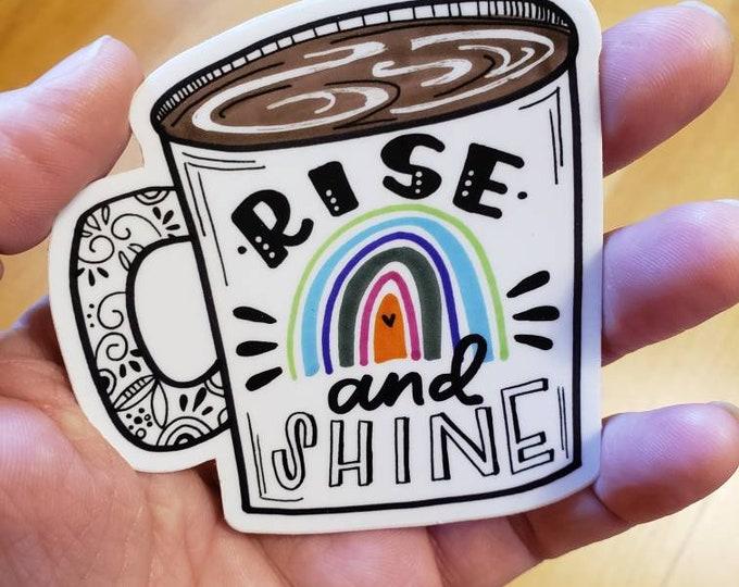Rise & Shine | Vinyl Sticker
