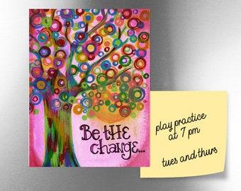 Be the Change   JUMBO magnet