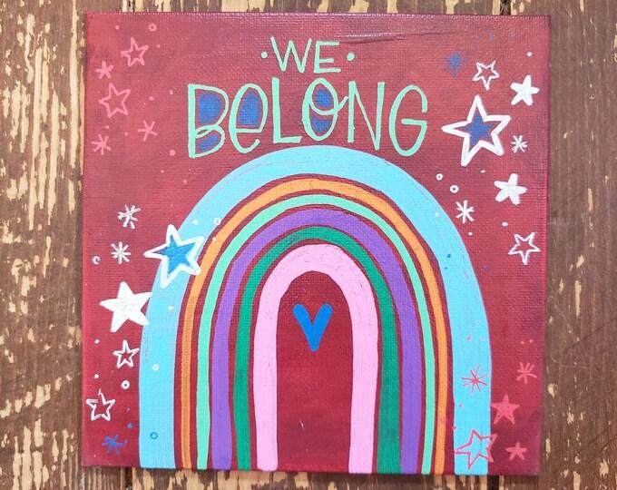 We Belong | Original Painting