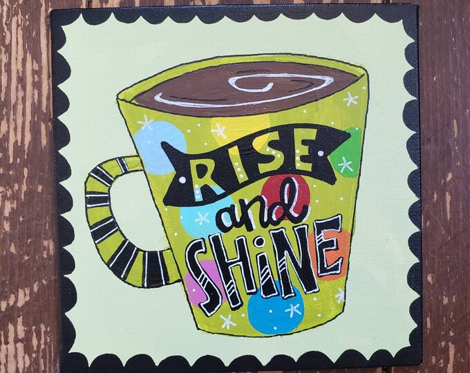 Rise and Shine | Original Painting