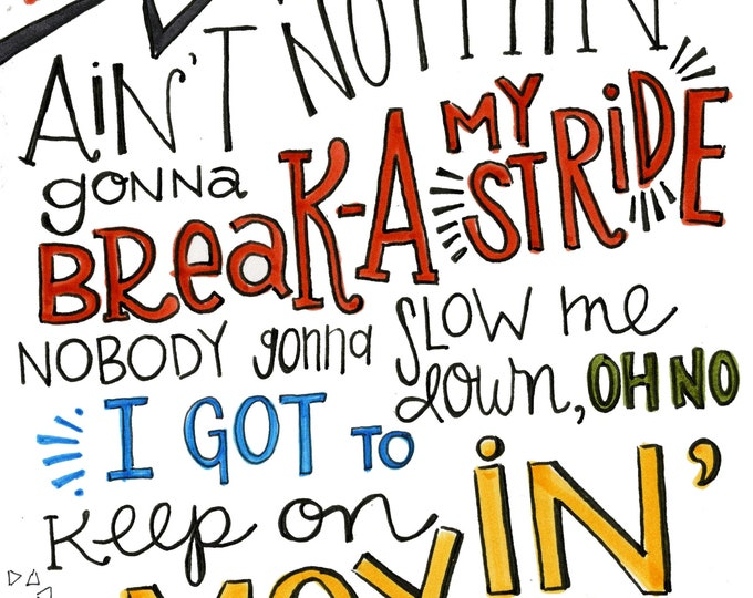 Break my Stride | Lyrics Print