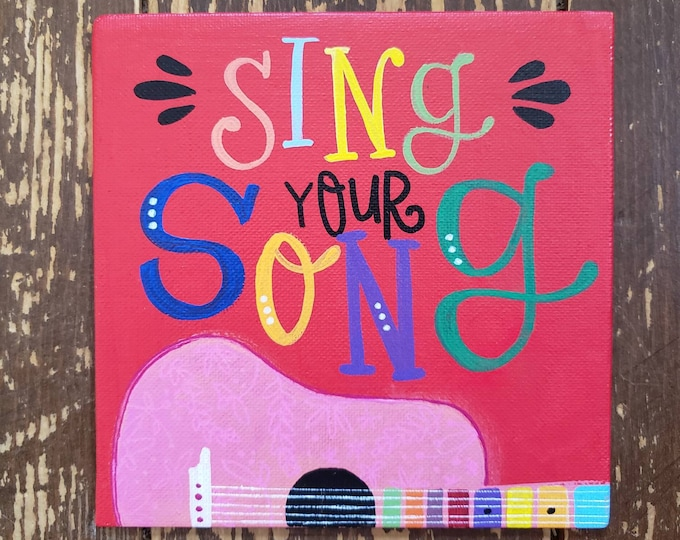 Sing your Song | Original Painting
