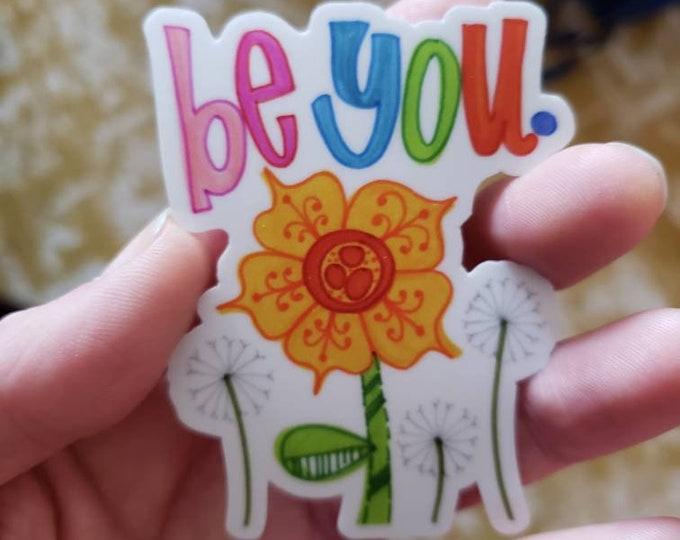 Be You | Vinyl Sticker