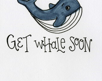 Get Whale Soon - A7 FREE SHIPPING