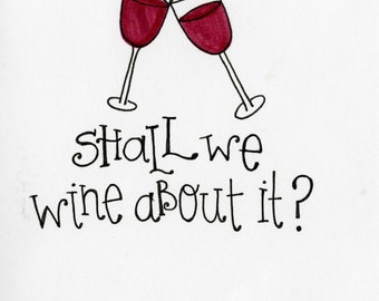 Shall we Wine card - A7 FREE SHIPPING