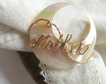 Vintage Mother Pin Brooch Jewelry Gift MOP Pearl Gold Wire Lettering Mother Crescent Moon Mom Circle Shell Round Keepsake Baby Shower