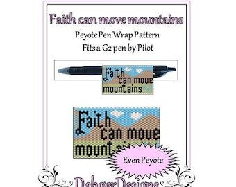 Peyote Beading Pattern (Pen Wrap/Cover)- Faith can move mountains