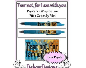 Peyote Beading Pattern (Pen Wrap/Cover)-Fear not, for I am with you