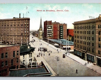 Vintage Postcard CO Denver North on Broadway 1910s Street View Historic Scene Colorado Downtown