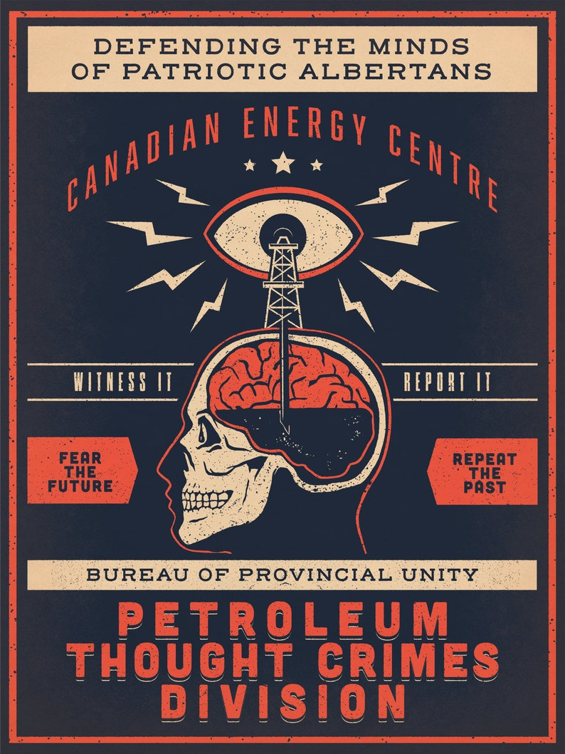 Canadian Energy Centre Petroleum Thought Crimes Poster 18x24 inches