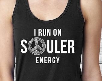 I Run On Souler Energy tank top- Spiritual Peace