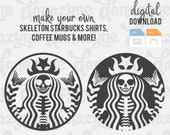 Starbucks Skeleton - SVG Cut Files - Perfect for Making a DIY Coffee Lover Gothic Starbucks Halloween Fall Themed T-Shirt