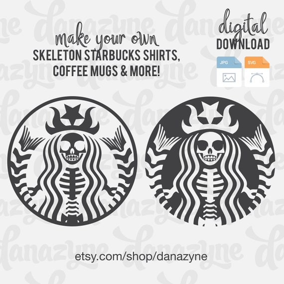 Starbucks Skeleton Svg Cut Files Perfect For Making A Diy Etsy