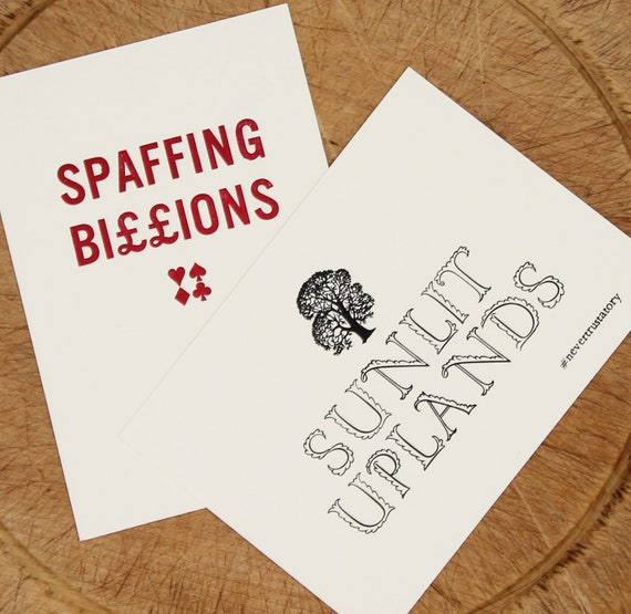 Letterpress postcards: Spaffing Billions and Sunlit Uplands set