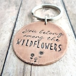 Tom Petty Song Lyrics Key Ring - You Belong Among the Wildflowers