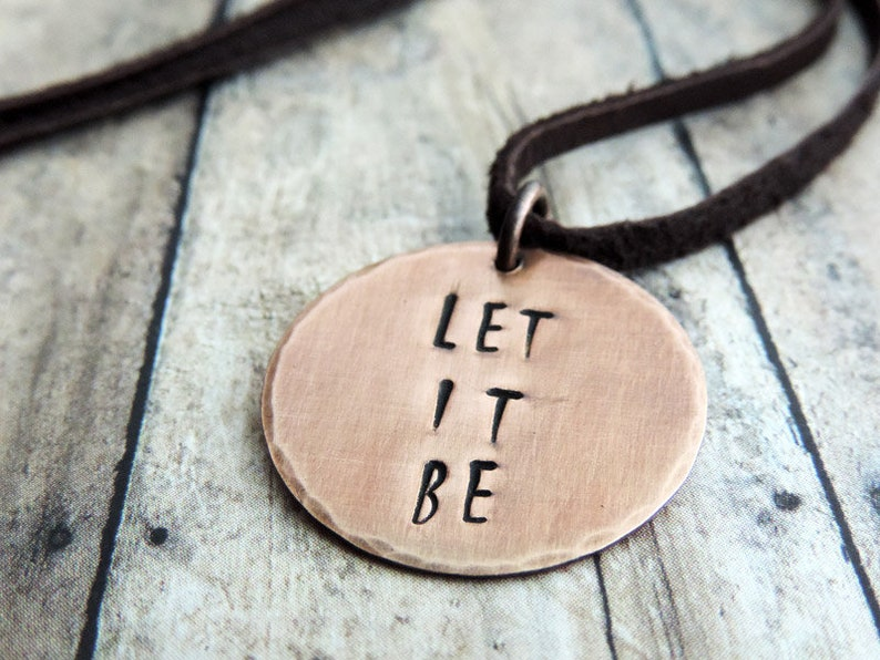 Let It Be Inspirational Copper Pendant Necklace  Stamped Word image 0