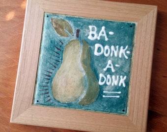 Ba-Donk-A-Donk   Framed Hand-painted Ceramic Trivet