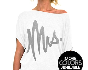 Mrs. Shirt, Bride Shirt, Slouchy Tee, Off the Shoulder, Bridal Shower Gift, Wedding Day, Anniversary Gift, Honeymoon Shirt, Bride Gift
