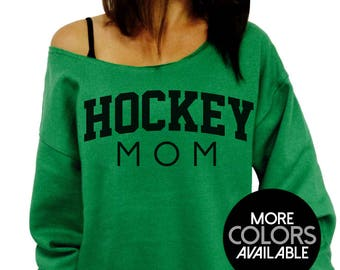 Hockey Mom, Mother's Day Gift, Off the Shoulder, Oversized, Slouchy Sweatshirt, Women's Clothing, Gift for Mom, Mommy Sweater, Sports Moms