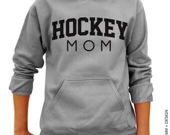 Hockey Mom Hoodie , Gray Hoodie , Mother\u0027s Day Gift Idea